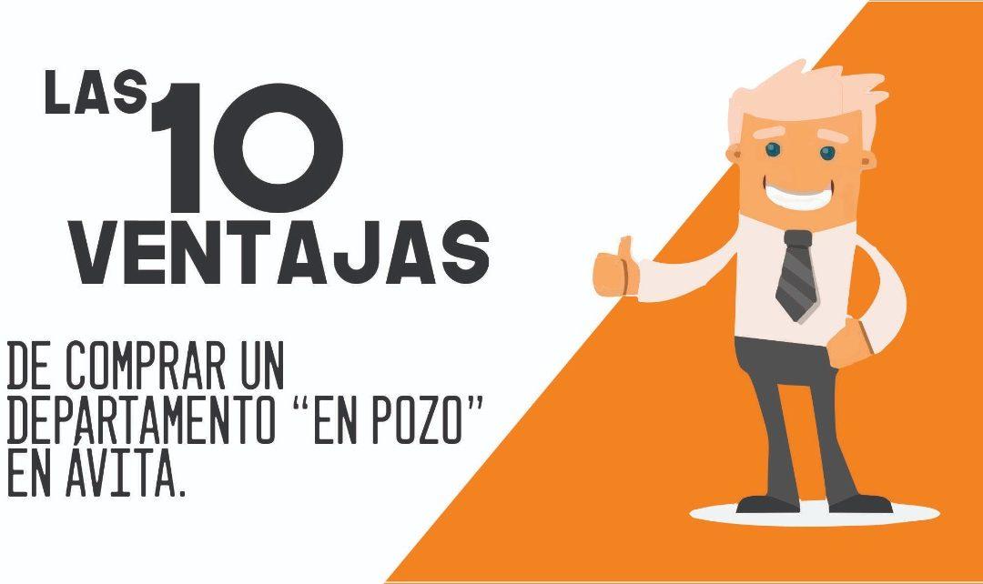 """Las 10 ventajas de comprar un departamento """"EN POZO"""" en ÁVITA"""