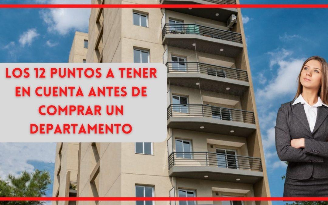 LOS 12 PUNTOS QUE DEBES TENER EN CUENTA ANTES DE COMPRAR TU DEPARTAMENTO